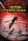 Die Wespenfabrik von Iain Banks (2011, Gebundene Ausgabe)