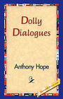 Dolly Dialogues by Anthony Hope (Hardback, 2006)