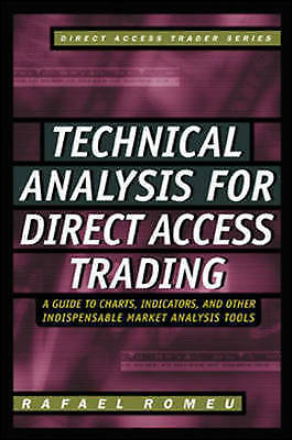 Technical Analysis: A Guide to Charts, Indicators and Other Indispensable Market