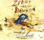 Chicken Scratch * by Zubot & Dawson (CD, Jun-2015, True North Records)
