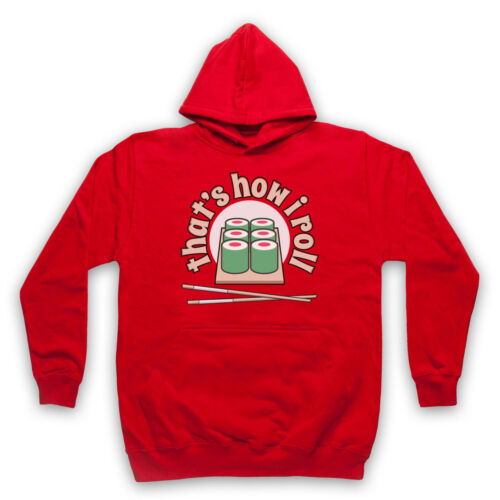 SUSHI THAT/'S HOW I ROLL HIPSTER FUNNY FOOD HUMOUR JOKE ADULTS /& KIDS HOODIE