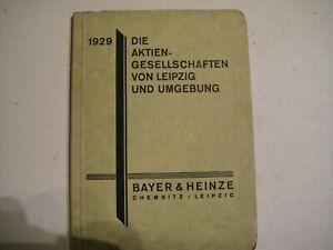 Periodika & Kataloge bayer & Heinze Bankhaus Kaufe Jetzt Die Aktiengesellschaften Von Leipzig Und Umgebung 1929