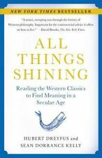 All Things Shining: Reading the Western Classics to Find Meaning in a-ExLibrary