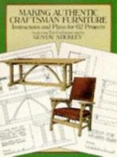 Dover Woodworking: Making Authentic Craftsman Furniture : Instructions and Plans for 62 Projects by Gustav Stickley (1986, Paperback, Reprint)