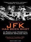 JFK Has Been Shot Library Edition by James C. Lewis 9781452646619