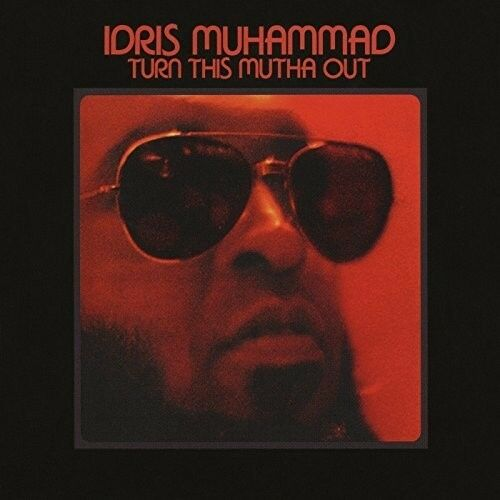 Idris Muhammad - Turn This Mutha Out [New Vinyl LP] UK - Import