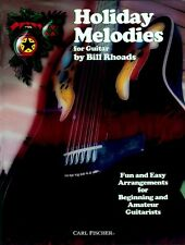 """HOLIDAY MELODIES-FOR GUITAR"" BY BILL RHOADS MUSIC BOOK-NEW ON SALE-FUN AND EASY"