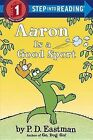 Aaron Is a Good Sport by P D Eastman (Paperback / softback, 2015)
