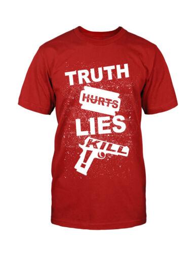 Truth Hurts Lie Kill T-Shirt Fun Sprüche Weisheit Waffe Pistole Weapon Killer
