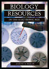 Biology Resources in the Electronic Age by Judith Bazler (Hardback, 2003)