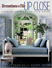 Brunschwig and Fils Up Close: From Grand Rooms to Your Rooms by Murray Douglas, Chippy Irvine (Hardback, 2005)