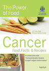 Cancer: The Power of Food - Food, Facts and Recipes: Food, Facts & Recipes by Clare Shaw, Royal Marsden Hospital (Paperback, 2005)