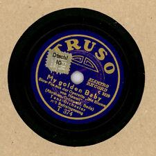 """SCHELLACKPLATTE KLEINFORMAT """"Truso"""" 17,5 CM; My golden Baby / Am Kamin 78rpm M43"""
