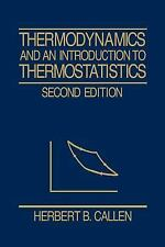 Thermodynamics and an Introduction to Thermostatistics Level 4 by Herbert B. Cal