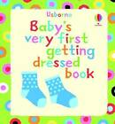 Baby's Very First Book of Getting Dressed by Jenny Tyler (Board book, 2009)