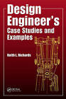 Design Engineer's Case Studies and Examples by Keith L. Richards (Paperback, 2013)
