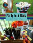 Party in a Book: Spots, Dots, Squares, and Stripes by Rebecca Emberley (Paperback, 2015)