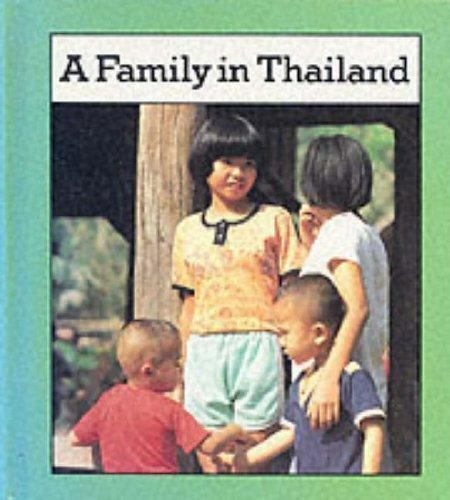 A Family in Thailand by Neil Thomson; Ruth Thomson