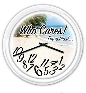 Who Cares I'm Retired! Tropical Beach Wall Clock - RETIREMENT GIFT PARTY |  eBay