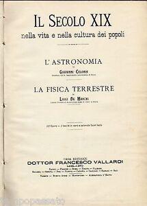 IL SECOLO XIX. L'astronomia, la fisica terrestre + storia naturale - VALLARDI