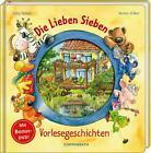 Die Lieben Sieben - Vorlesegeschichten von Gaby Scholz (2015, Gebundene Ausgabe)