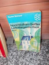 Lady Margarets Haus, ein Roman von Horst Wolfram Geißler, aus dem Fischer Bücher