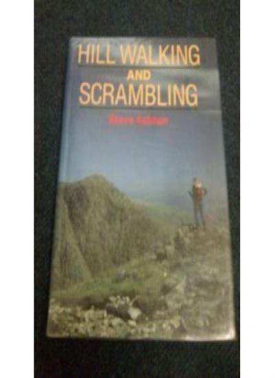 Hillwalking and Scrambling By Steve Ashton