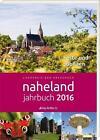 Naheland-Jahrbuch 2016 (2015, Gebundene Ausgabe)