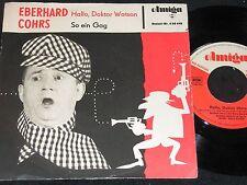 EBERHARD COHRS Hallo, Doktor Watson & So ein Gag / DDR SP 1964 AMIGA 450449