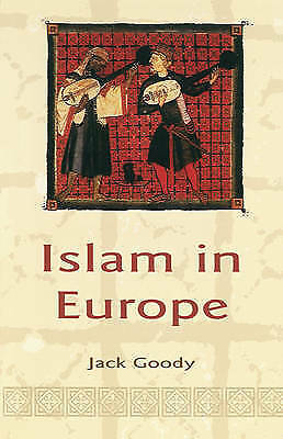 1 of 1 - Islam in Europe, Goody, Jack, Good Book