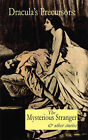 Dracula's Precursors: The Mysterious Stranger & Other Stories by William Gilbert, Mary Cholmondeley (Paperback, 2011)
