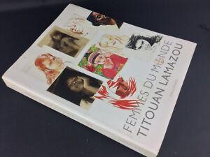 Livre-interessant-034-Femmes-du-monde-034-Titouan-Lamazou-Gallimard