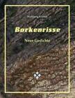 Borkenrisse von Wolfgang Knittel (2013, Taschenbuch)