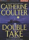 Double Take by Catherine Coulter (CD-Audio, 2012)