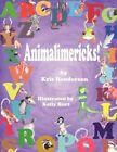 Animalimericks 9781438943336 by Kris Henderson Book