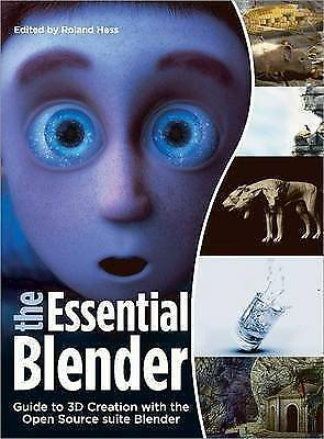 1 of 1 - USED (GD) The Essential Blender: Guide to 3D Creation with the Open Source Suite