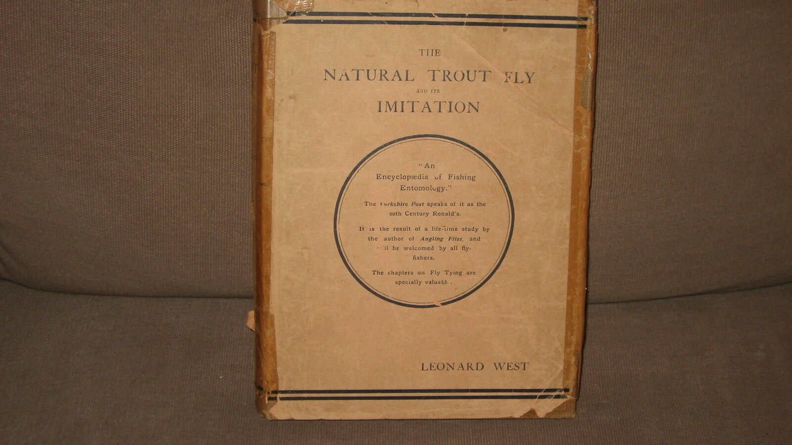 The Natural Trout Fliegen & its Imitation by Leonard West 1921 edition Very Good