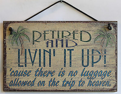 Retired Sign Retirement Living Life Gift Sign Party Beach Senior Life Over Hill