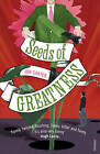 Seeds of Greatness by Jon Canter (Paperback, 2007)