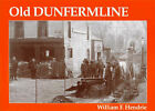 Old Dunfermline by William Fyfe Hendrie (Paperback, 2002)