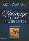 Liderazgo Con Proposito: Lecciones de Liderazgo Basadas en Nehemias by Rick Warren (Paperback / softback, 2010)