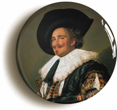Size is 1inch//25mm diameter LAUGHING CAVALIER FRANS HALS BADGE BUTTON PIN