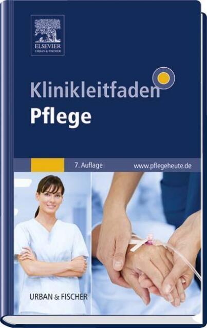 UNBENUTZT - KLINIKLEITFADEN PFLEGE, 7. Auflage