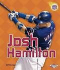 Josh Hamilton by Jeff Savage (Paperback / softback, 2009)