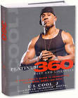 LL Cool J's Platinum 360 Diet and Lifestyle: A Full-Circle Guide to Developing Your Mind, Body, and Soul by David Honig, LL Cool J (Hardback, 2010)