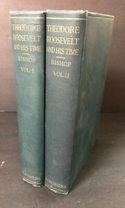 Theodore-Roosevelt-And-His-Time-By-Joseph-Bucklin-Bishop-1920-Set-Of-2-Books