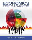 Economics for Managers by Paul G. Farnham (Hardback, 2013)