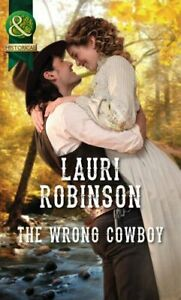 The-Wrong-Cowboy-Mills-amp-Boon-Historical-by-Robinson-Lauri-Paperback-Used-Bo
