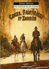EO GIRAUD + ROSSI DESSIN ORIGINAL + JIM CUTLASS N° 6 : COLTS, FANTÔMES & ZOMBIES