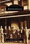 Arthurdale by Amanda Griffith Penix, Arthurdale Heritage Inc (Paperback / softback, 2007)